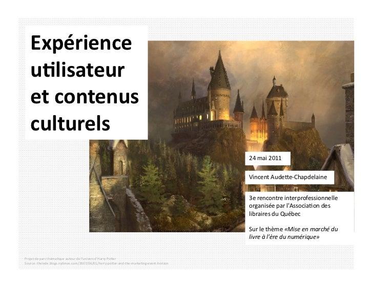 Expérience     u,lisateur      et contenus     culturels                                                      ...