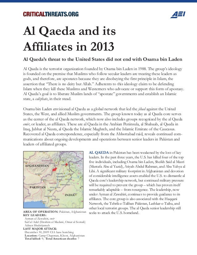 AFGHANISTAN PAKISTAN INDIA Al Qaeda and its Affiliates in 2013 Al Qaeda's threat to the United States did not end with Osa...