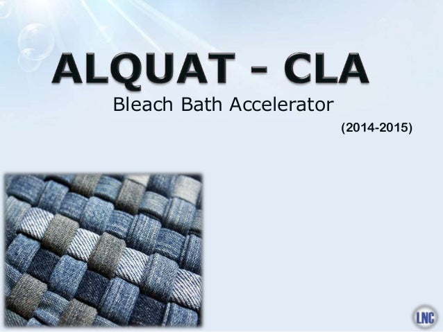Bleach Bath Accelerator (2014-2015)