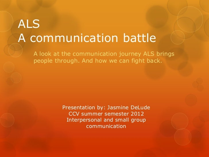 ALSA communication battle  A look at the communication journey ALS brings  people through. And how we can fight back.     ...