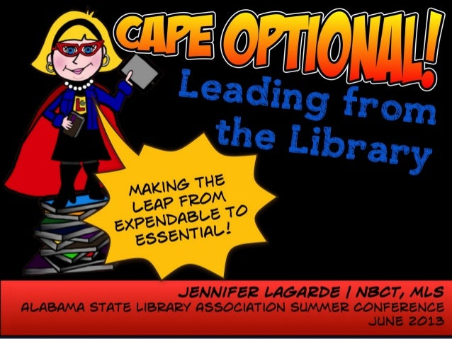 Cape Optional!  Leading from the Library!