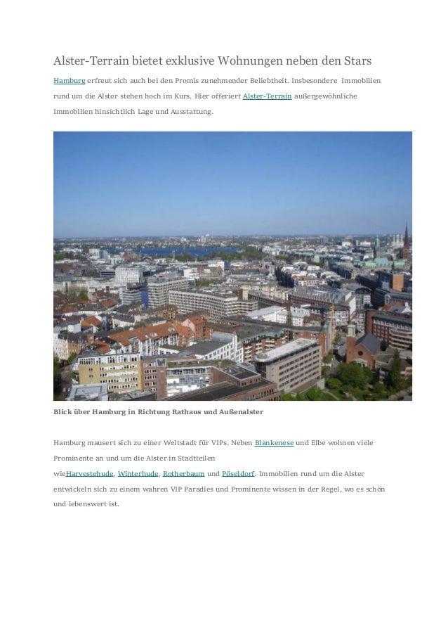 Alster-Terrain bietet exklusive Wohnungen neben den Stars Hamburg erfreut sich auch bei den Promis zunehmender Beliebtheit...