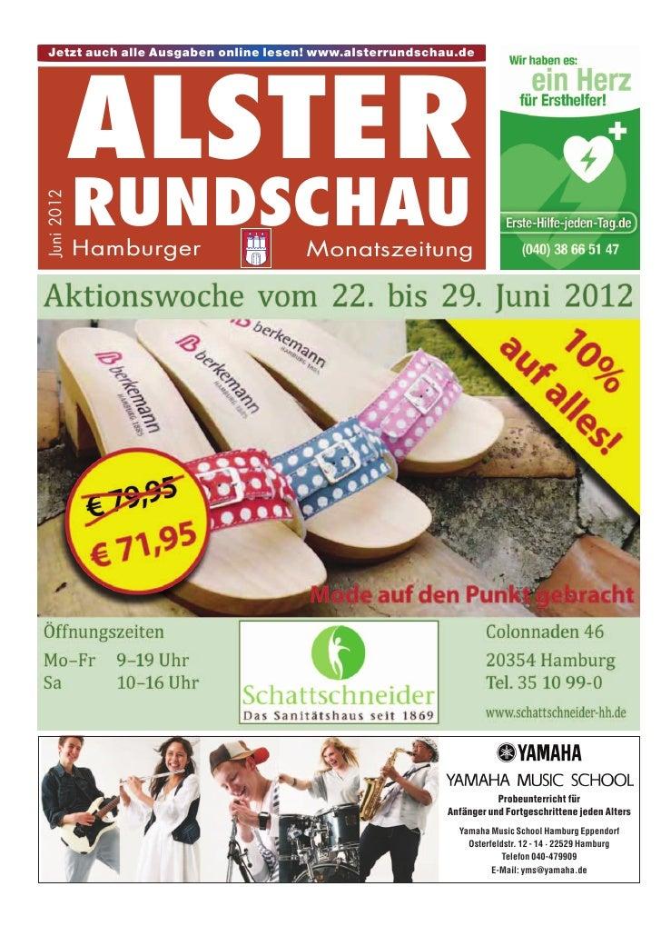 Jetzt auch alle Ausgaben online lesen! www.alsterrundschau.de            ALSTER            RUNDSCHAUJuni 2012            H...