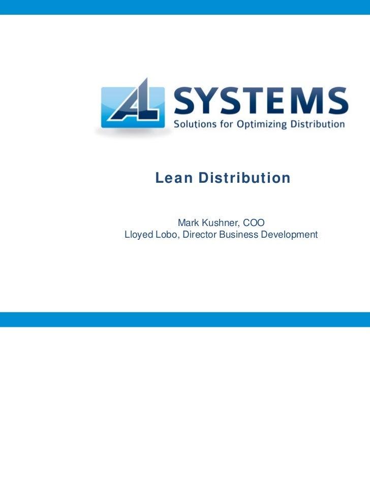 Lean Distribution           Mark Kushner, COOLloyed Lobo, Director Business Development