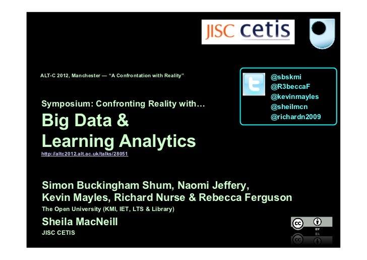 ALT-C2012 Learning Analytics Symposium