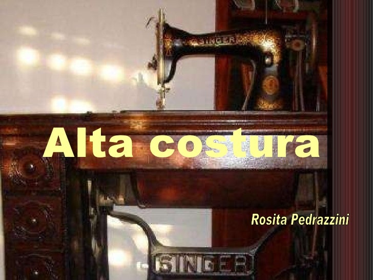 Alta costura Rosita Pedrazzini