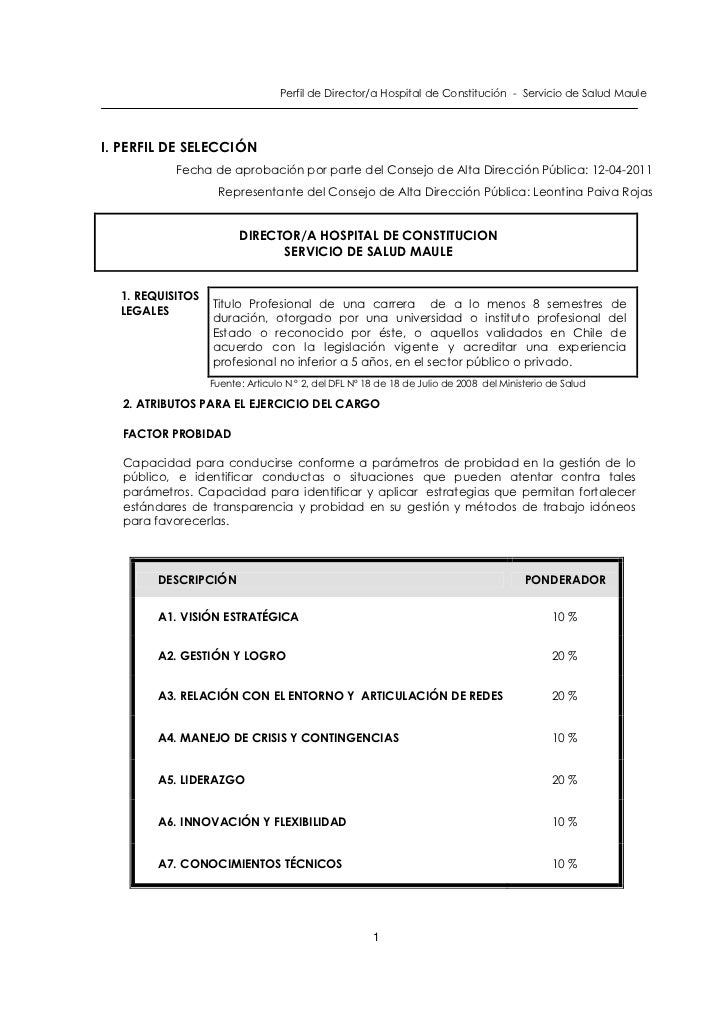 Perfil de Director/a Hospital de Constitución - Servicio de Salud MauleI. PERFIL DE SELECCIÓN           Fecha de aprobació...