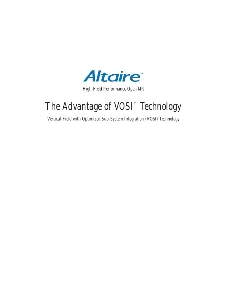 High-Field Performance Open MR   The Advantage of VOSI™ Technology Vertical-Field with Optimized Sub-System Integration (V...