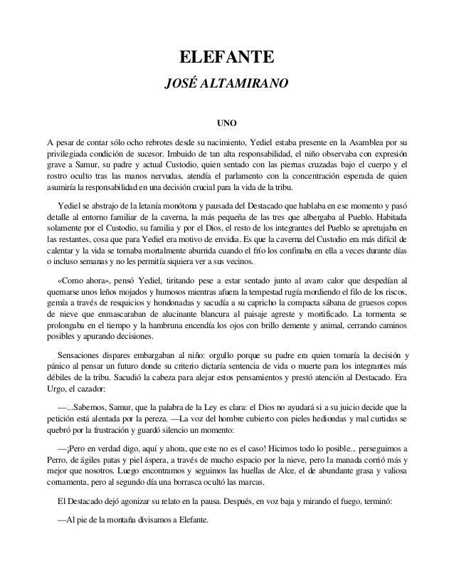 ELEFANTE JOSÉ ALTAMIRANO UNO A pesar de contar sólo ocho rebrotes desde su nacimiento, Yediel estaba presente en la Asambl...