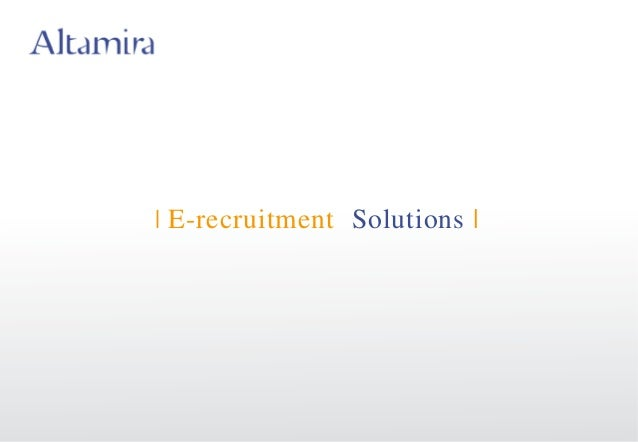 I E-recruitment Solutions I