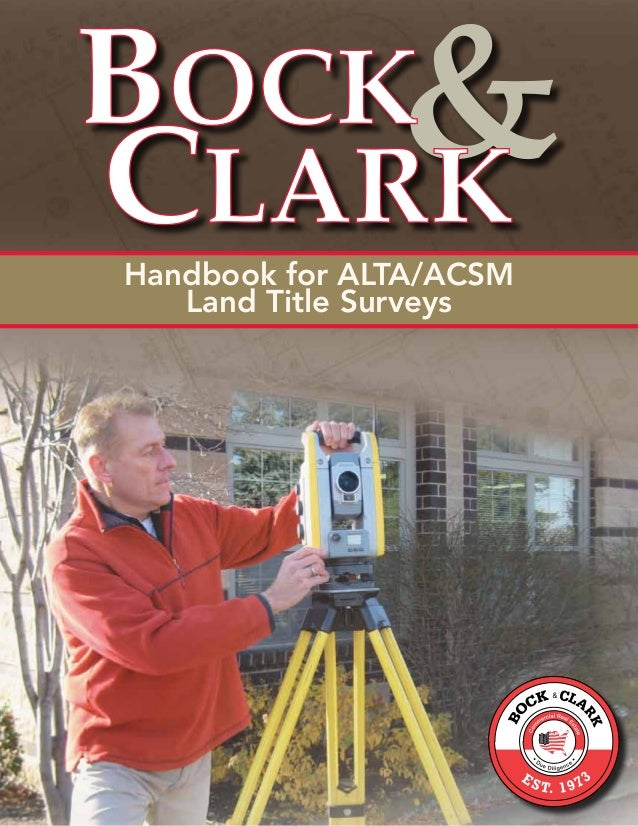 Handbook for ALTA/ACSM   Land Title Surveys                         3
