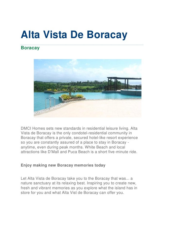 Alta Vista De BoracayBoracayDMCI Homes sets new standards in residential leisure living. AltaVista de Boracay is the only ...