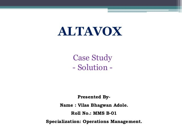 altavox case study Columbia dba 8475 unit vi case study unit vi case study the case study for unit vi is altavox electronics the case is presented on page 526 of the textbook.