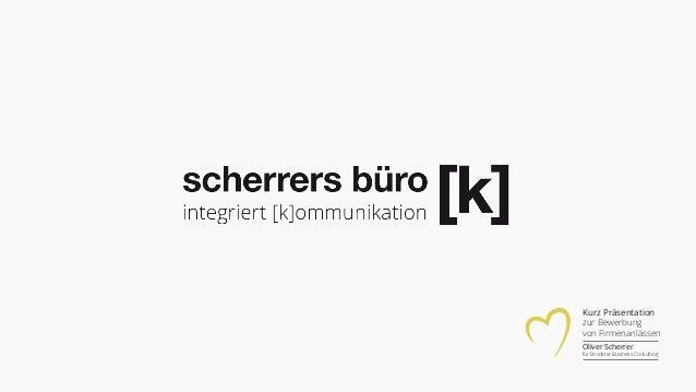 Kurz Präsentation zur Bewerbung von Firmenanlässen Oliver Scherrer für Bruderer Business Consulting