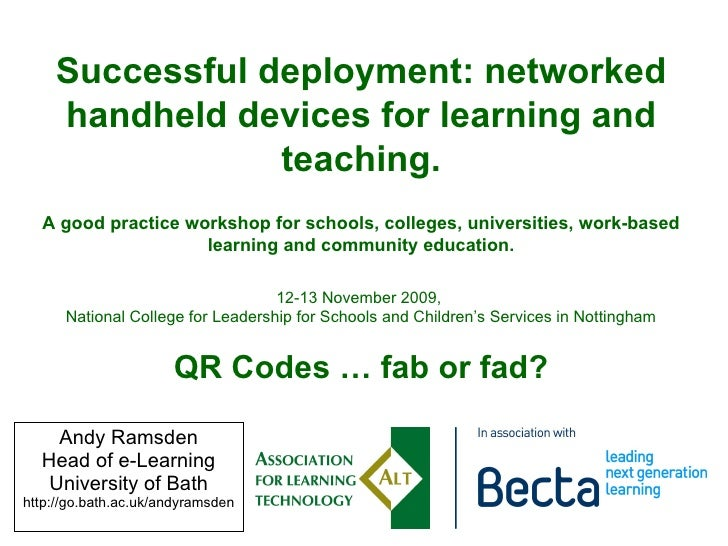 Andy Ramsden Head of e-Learning University of Bath http://go.bath.ac.uk/andyramsden Successful deployment: networked handh...