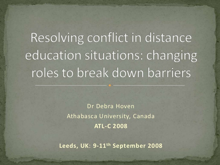 Dr Debra Hoven  Athabasca University, Canada          ATL-C 2008Leeds, UK: 9-11 th September 2008