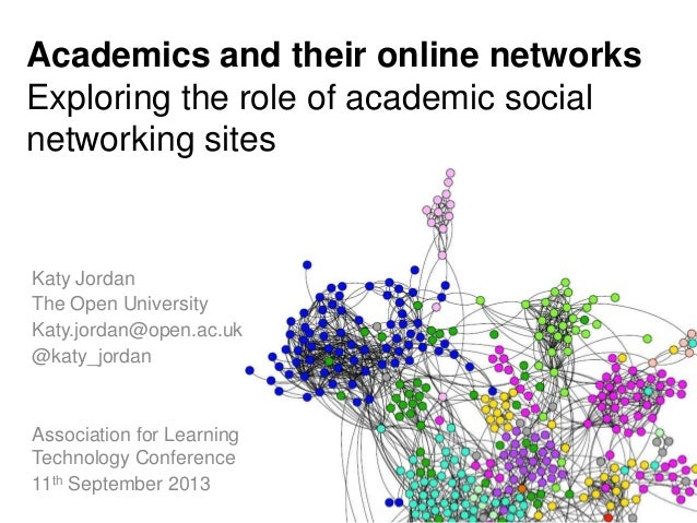 Academics and their online networks: Exploring the role of academic social networking sites