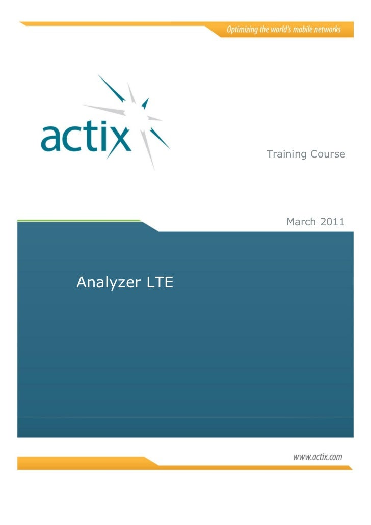 Training Course                  March 2011Analyzer LTE