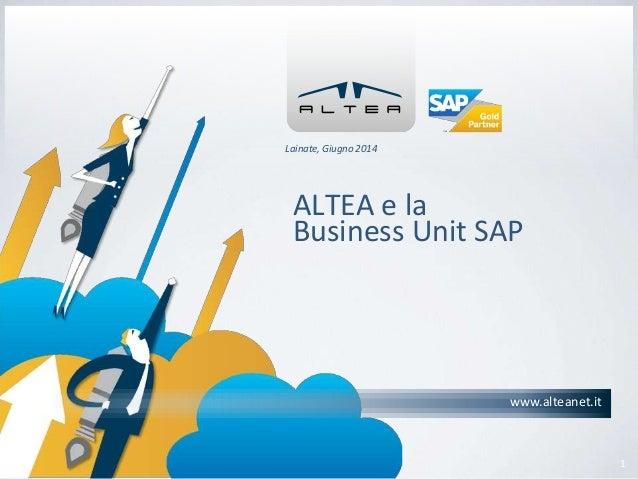 ALTEA e la Business Unit SAP - Giugno 2014