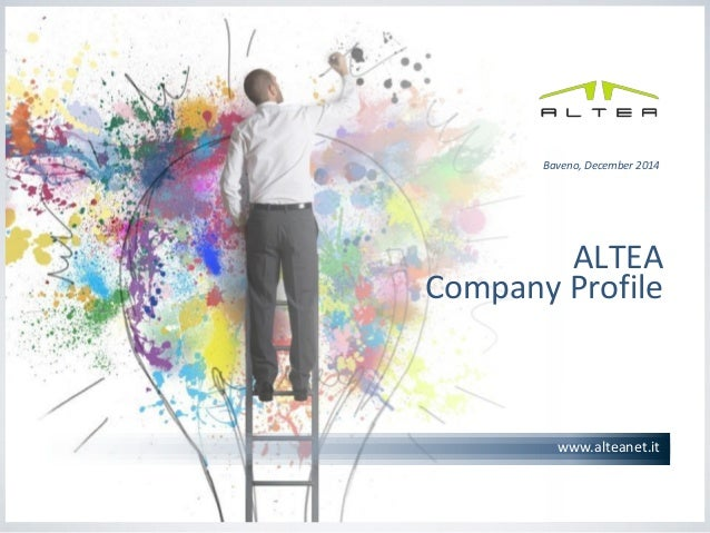 1  www.alteanet.it  ALTEA Company Profile  Baveno, December 2014