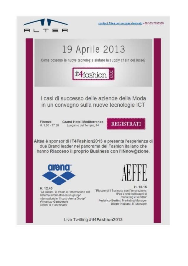 ALTEA SPA è sponsor di IT4Fashion2013