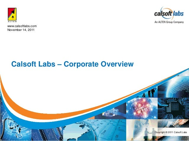 www.calsoftlabs.comNovember 14, 2011  Calsoft Labs – Corporate Overview                                      Copyright © 2...