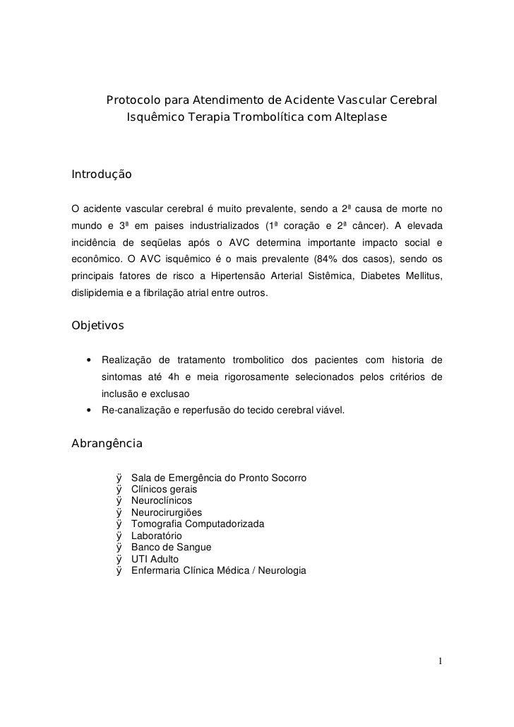 Protocolo para Atendimento de Acidente Vascular Cerebral           Isquêmico Terapia Trombolítica com AlteplaseIntroduçãoO...