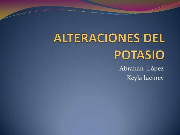 Abrahan López  Keyla luciney