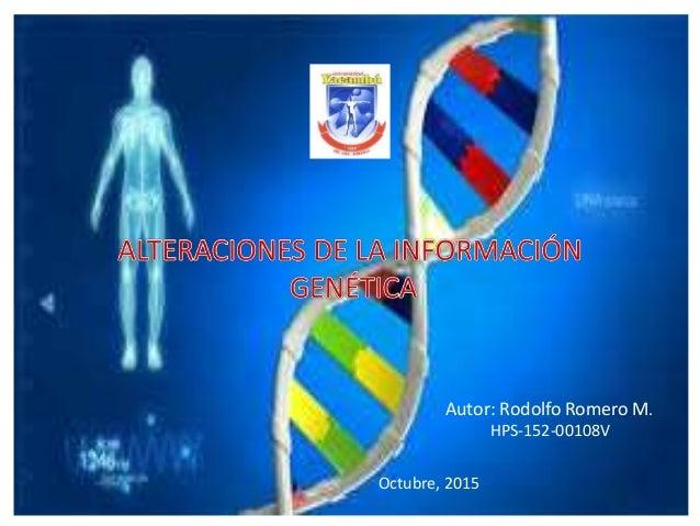 Autor: Rodolfo Romero M. HPS-152-00108V Octubre, 2015