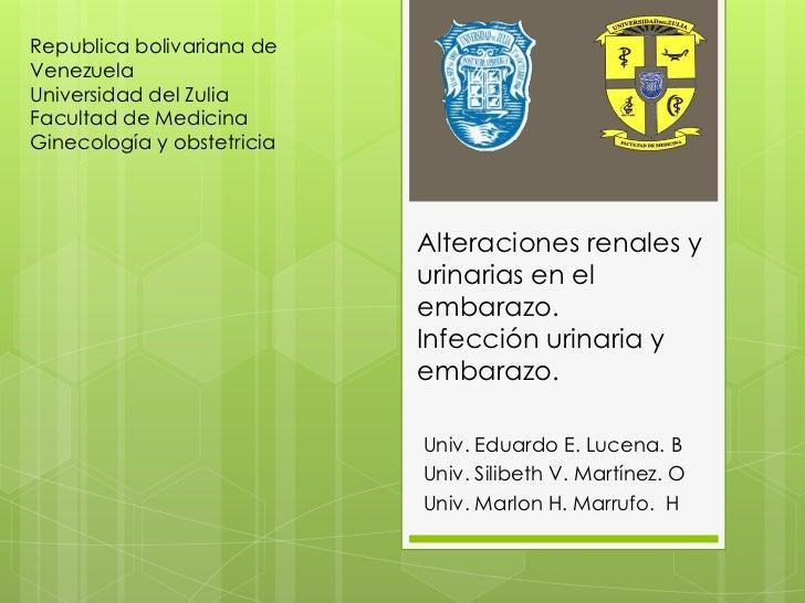 Alteraciones renales y urinarias en el embarazo infección urinaria y embarazo