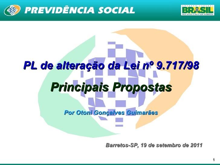 Alterações da Lei 9717 - Otoni Guimarães