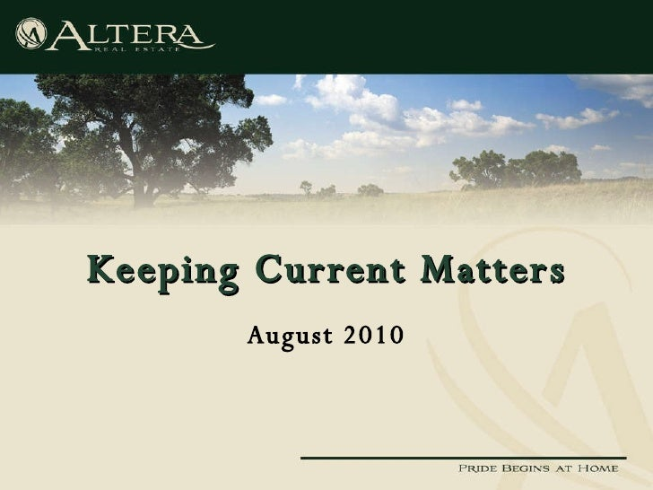 Keeping Current Matters August 2010