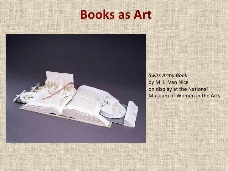 Books as Art Swiss Army Book by M. L. Van Nice on display at the National Museum of Women in the Arts.