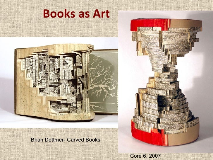 Books as Art Brian Dettmer- Carved Books Core 6, 2007