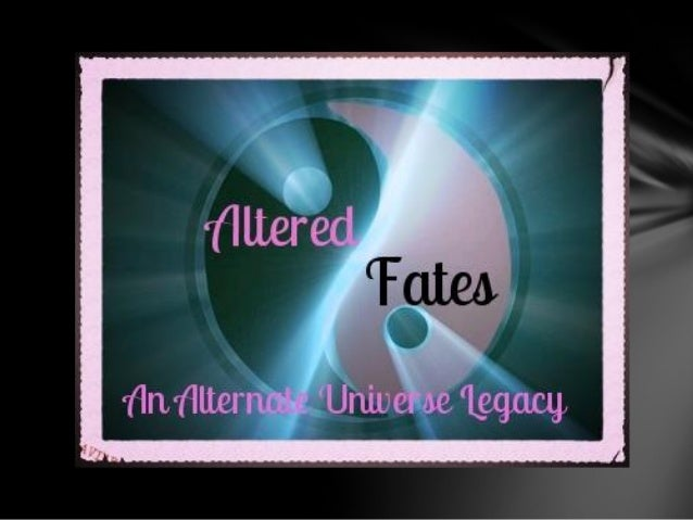 Altered Fates: Chapter 11 Pt. 2