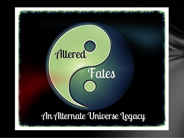 Altered Fates, An AU Legacy: Chapter 6