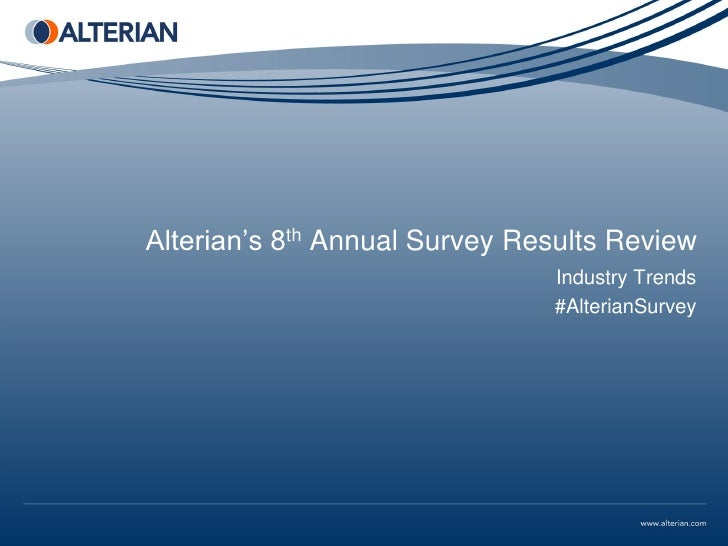 Alterian's 8th Annual Survey Results Review                               Industry Trends                               #A...