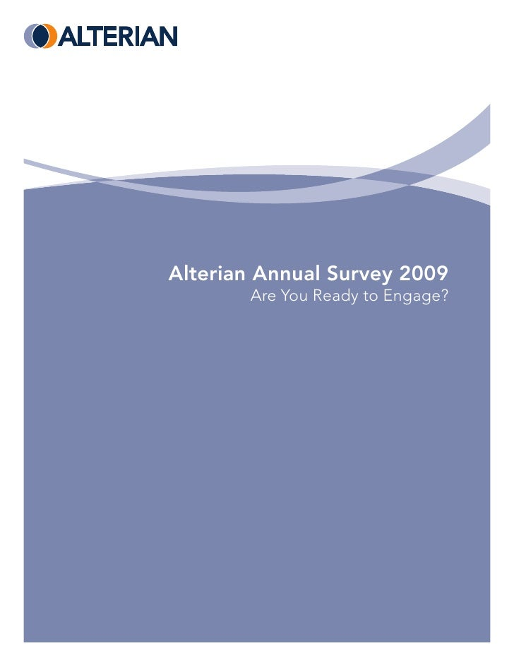 Alterian Annual Survey 2009        Are You Ready to Engage?