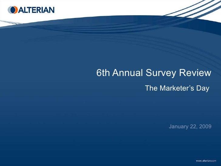 Alterians Jan 2009 Webinar   6th Annual Survey Review Presentation