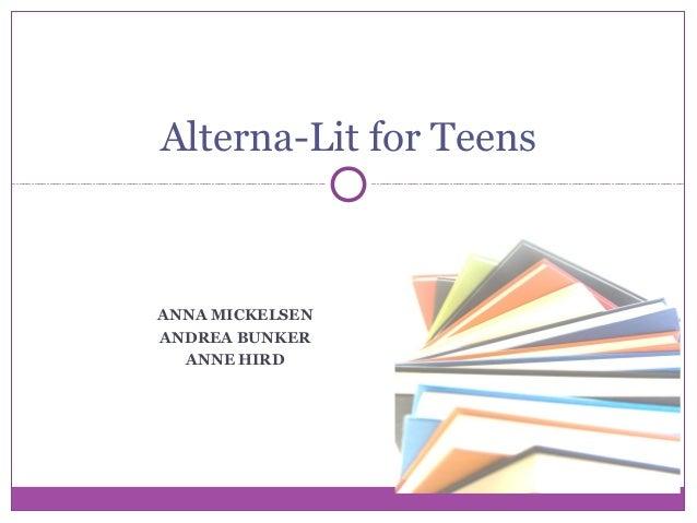 Alterna-Lit For Teens