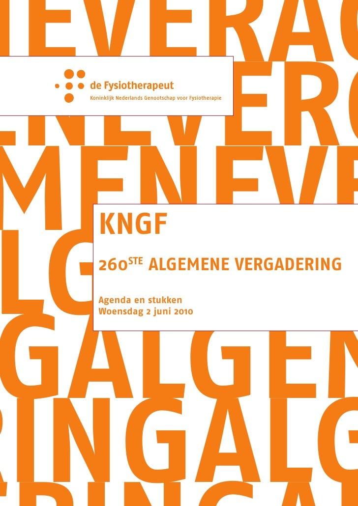 NEVERAG ENEVERG  MENEVE  LGEMEN   KNGF   260stE ALGEMENE VERGADERING      GALGEM   Agenda en stukken   Woensdag 2 juni 201...