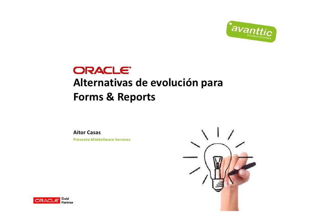 Alternativas Evolucion Para Forms Report
