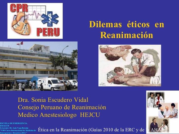 Dilemas éticos en                                                                     Reanimación                   Dra. S...