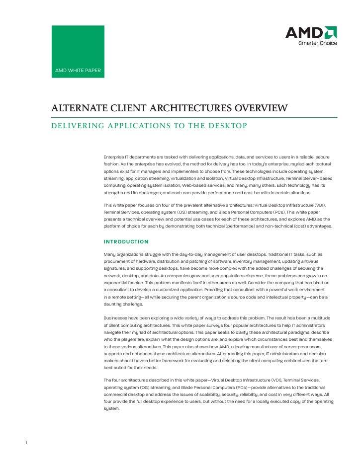 AMD White Paper: Alternate Client Architectures Overview         AMD White PAPer         ALTERNATE CLIENT ARCHITECTURES OV...