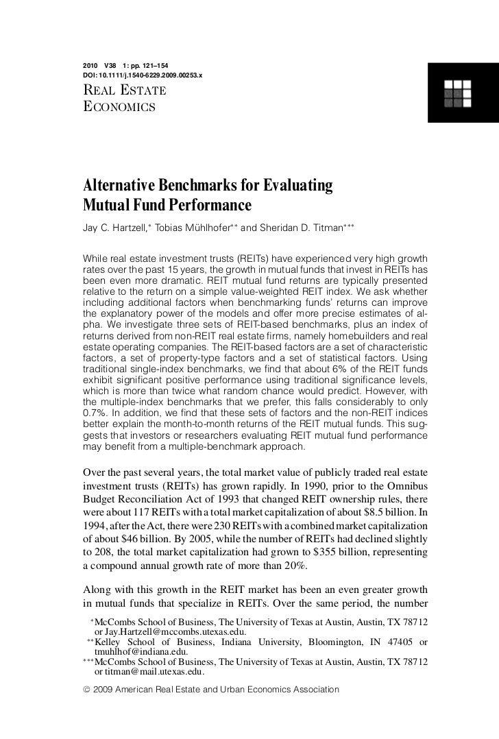 2010 V38 1: pp. 121–154DOI: 10.1111/j.1540-6229.2009.00253.xREAL ESTATEECONOMICSAlternative Benchmarks for EvaluatingMutua...