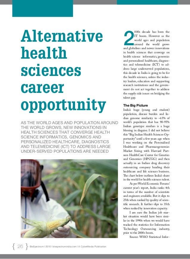 BioSpectrum l 2010 l biospectrumindia.com l A CyberMedia Publication26 Alternative health sciences career opportunity As t...