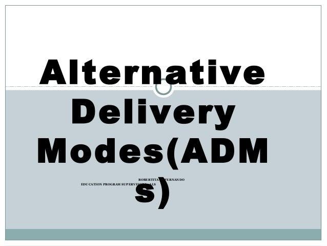 Alternative delivery modes   robertita fernando (1)