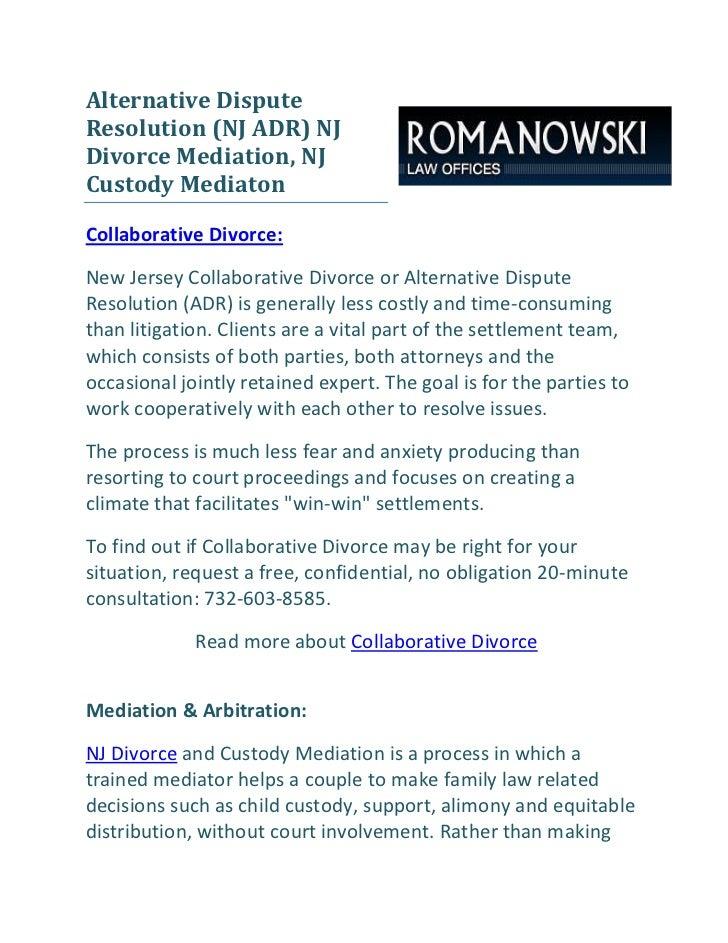 Alternative DisputeResolution (NJ ADR) NJDivorce Mediation, NJCustody MediatonCollaborative Divorce:New Jersey Collaborati...