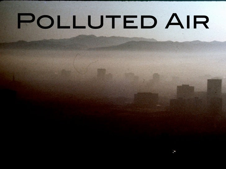 Polluted Air