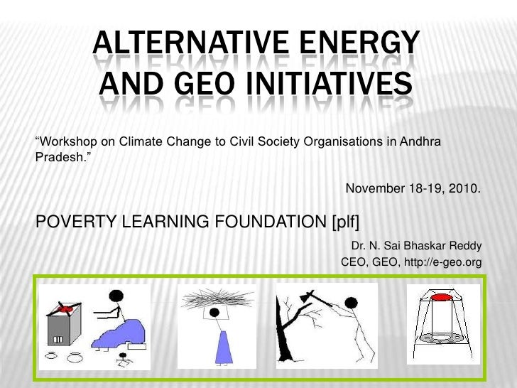 Alternative energy and geo initiatives